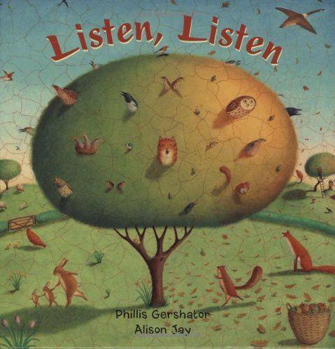 Listen, Listen!: Phillis Gershator, Alison Jay: 9781846860843: Amazon.com: Books
