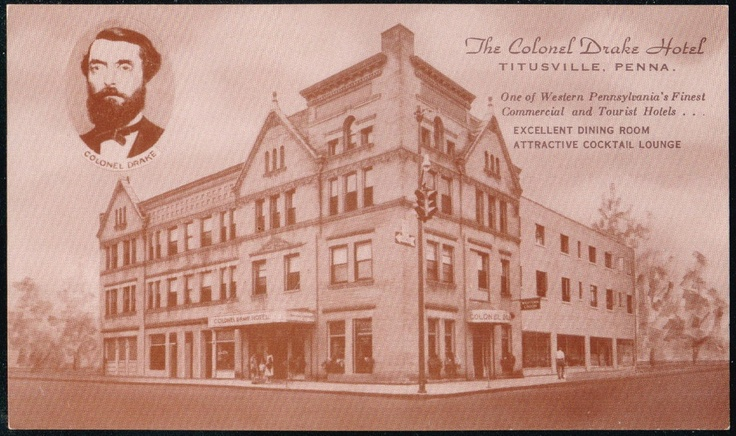 Usville Pa Colonel Drake Hotel Nearby Places Pinterest Pennsylvania