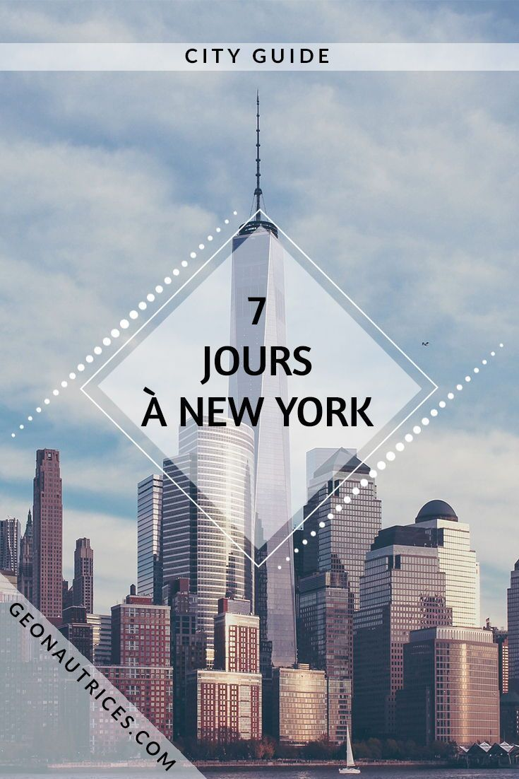 Visit New York in 7 days