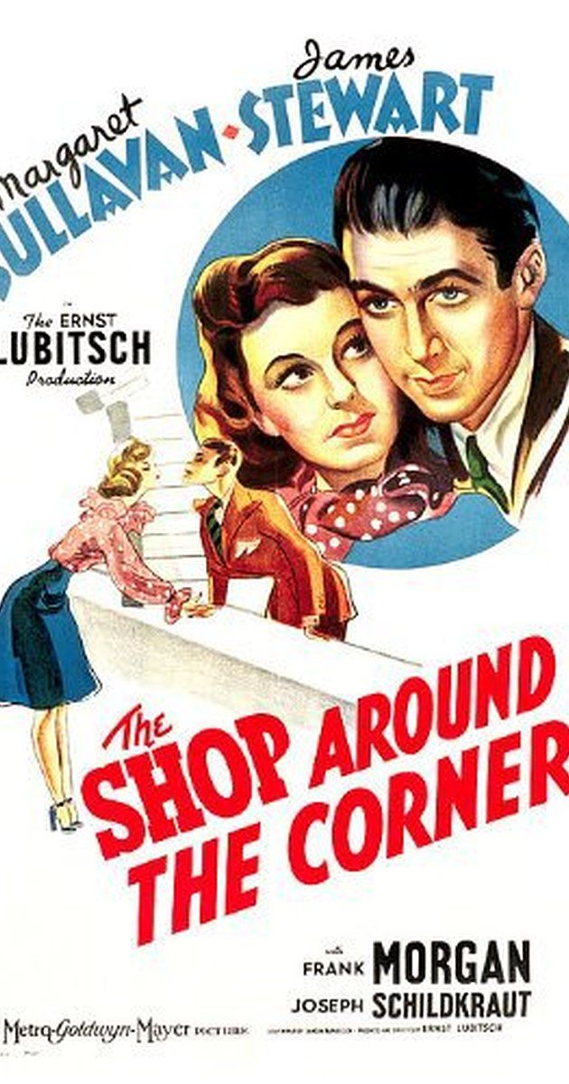 Directed by Ernst Lubitsch. With Margaret Sullavan, James Stewart, Frank Morgan, Joseph Schildkraut. Two employees at a gift shop can barely stand each other, without realizing that they are falling in love through the post as each other's anonymous pen pal.
