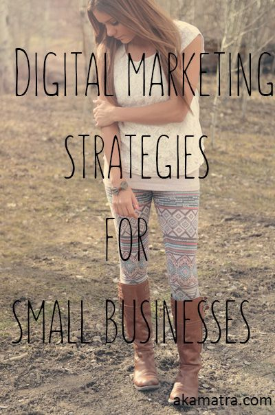The Top Five Digital Marketing Strategies for Small Businesses