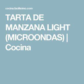 TARTA DE MANZANA LIGHT (MICROONDAS) | Cocina