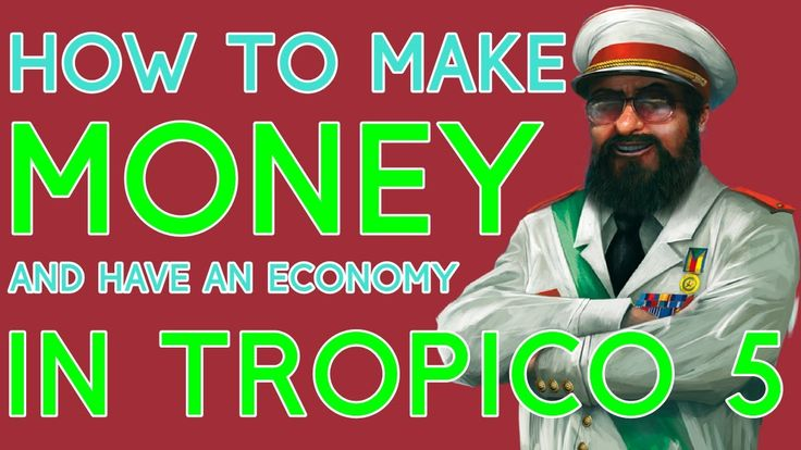 awesome - How To Make Money in Tropico 5 (Economy Tips)