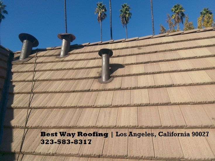 8 Best Roofing Los Angeles Ca Best Way Roofing Images On