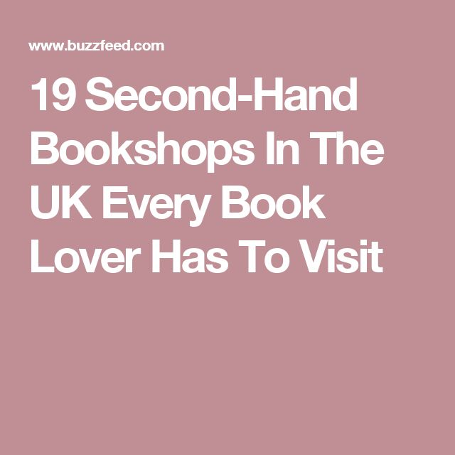 19 Second-Hand Bookshops In The UK Every Book Lover Has To Visit
