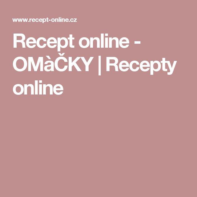 Recept online - OMàČKY   Recepty online