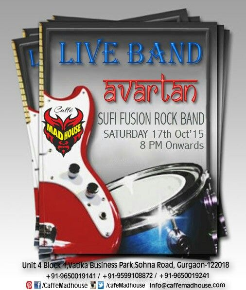Get ready for another high voltage performance by Live Band Avartan. Live it up the Saturday night fever at Caffe Mad House House Party... #liveband #Saturdaynight #liveevent #saturdaynghtfever #weekendparty