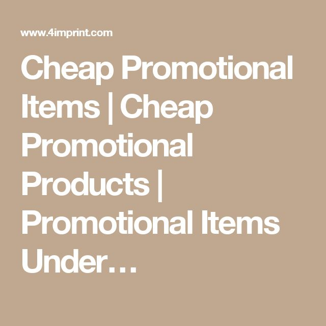 Cheap Promotional Items | Cheap Promotional Products | Promotional Items Under…