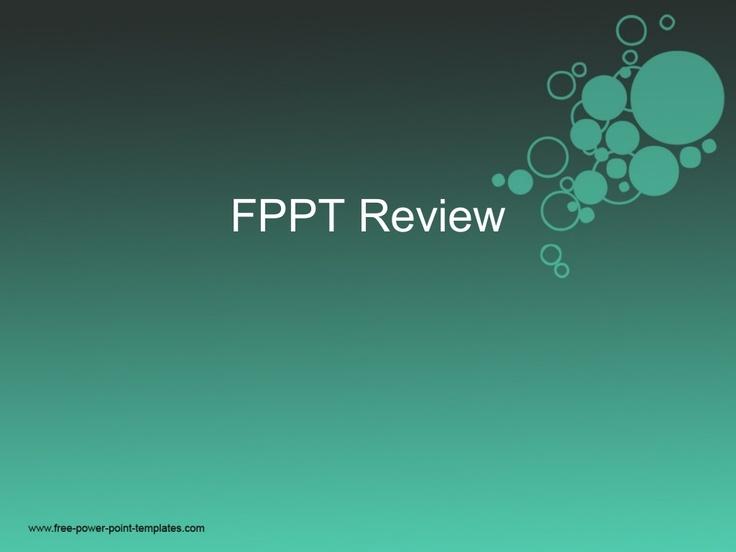 fppt-review by Gautham Nekkanti via Slideshare