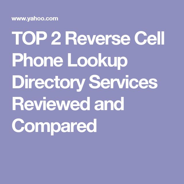TOP 2 Reverse Cell Phone Lookup Directory Services Reviewed and Compared