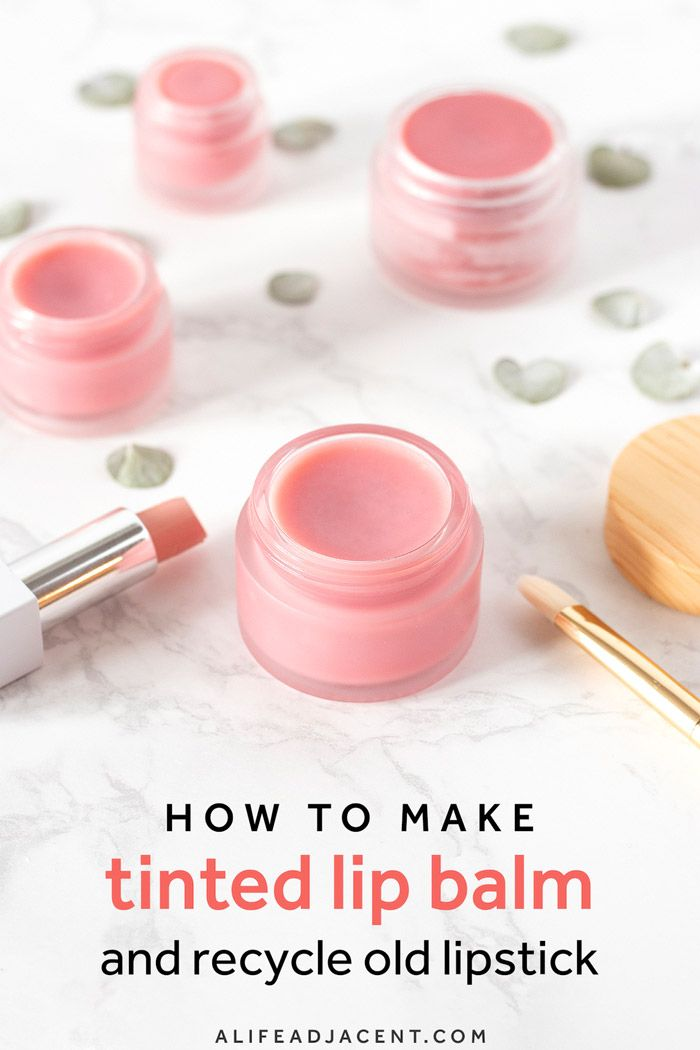 If You Re Wondering What To Do With Old Lipstick Try This Easy Diy Tinted Lip Balm This Basic 3 Ingredient Recipe Is Th In 2020 Tinted Lip Balm Diy Lipstick Lip Balm