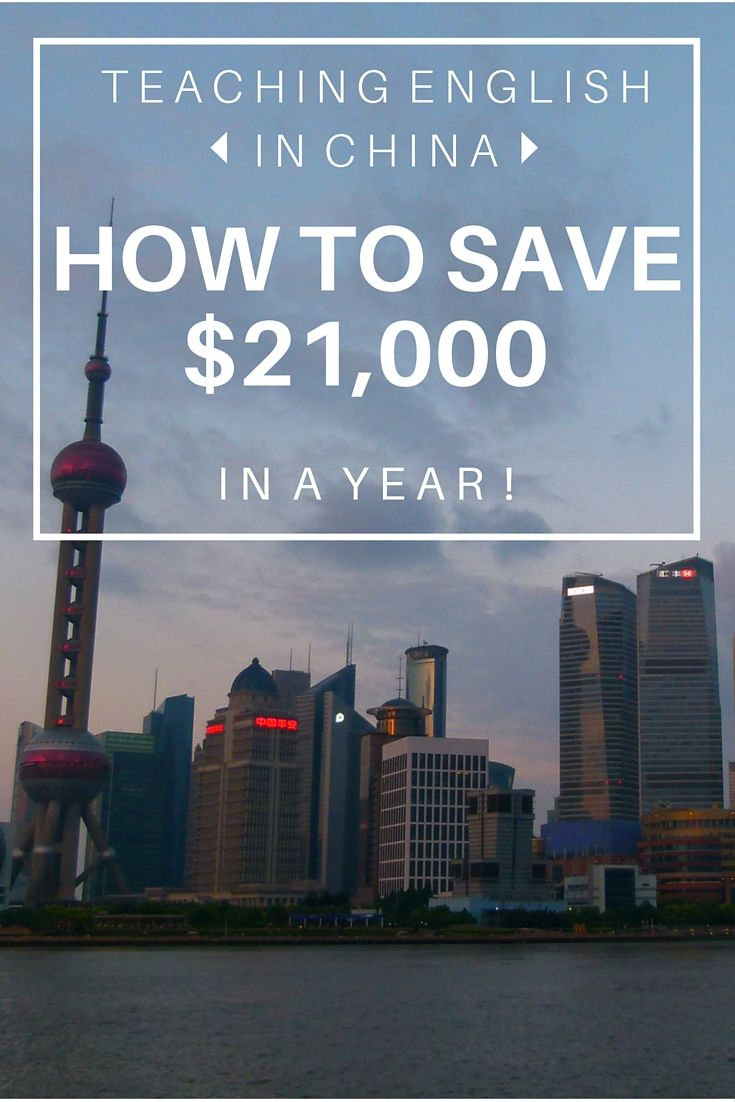 Teaching English In China: How To Save $21,00 In A Year! (http://www.goatsontheroad.com/teaching-china-save-21000-dollars/)