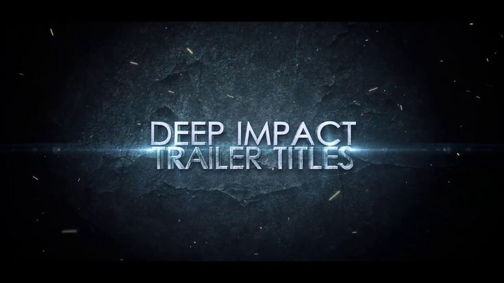 Deep Impact Trailer Titles (Videohive After Effects Templates)