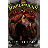 Harbingers of Mortality (The Histories of Atreus) (Kindle Edition)By Steve Thomas