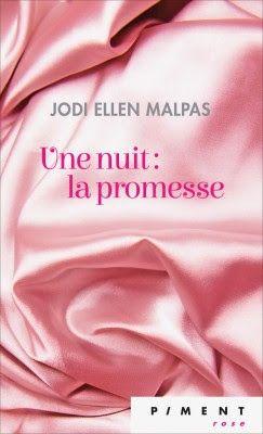 Les Reines de la Nuit: Une Nuit T1, La promesse de Jodi Ellen Malpas