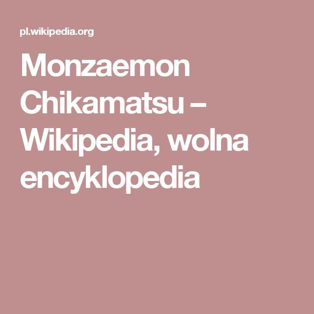 Monzaemon Chikamatsu – Wikipedia, wolna encyklopedia