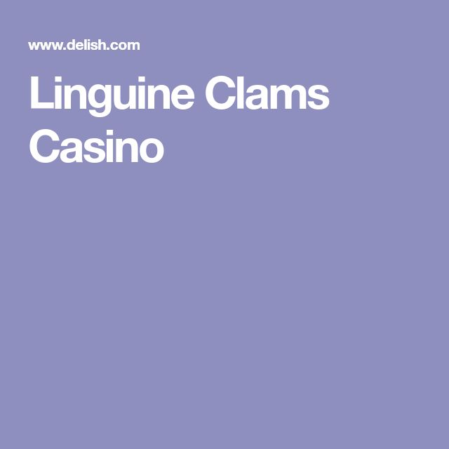 Linguine Clams Casino