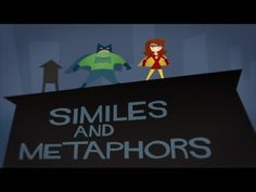 A great little video explaining (via super hero animation and a very catchy tune) the differences between similes and metaphors. - The Bazillions
