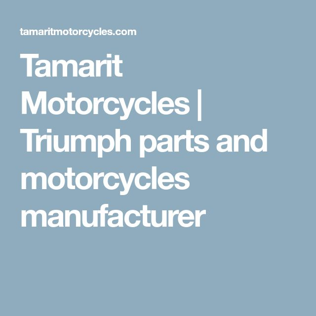 Tamarit Motorcycles | Triumph parts and motorcycles manufacturer
