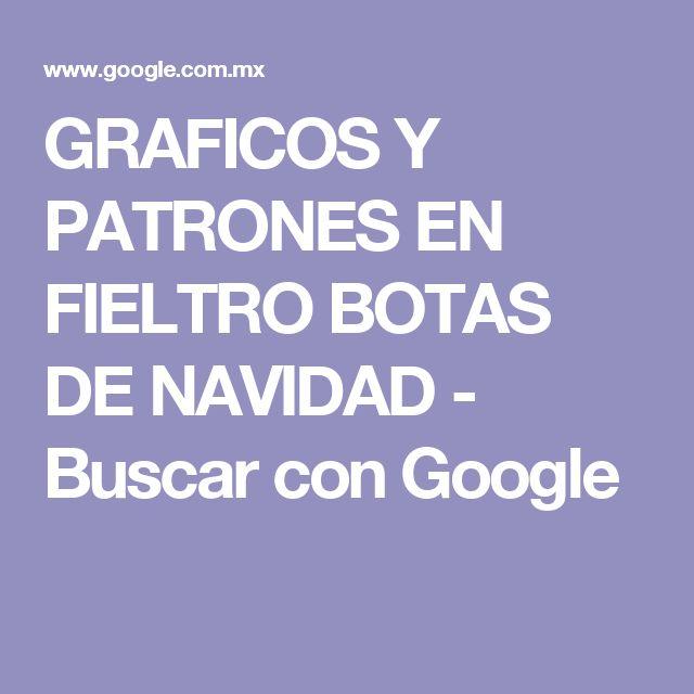 GRAFICOS Y PATRONES EN FIELTRO BOTAS DE NAVIDAD - Buscar con Google