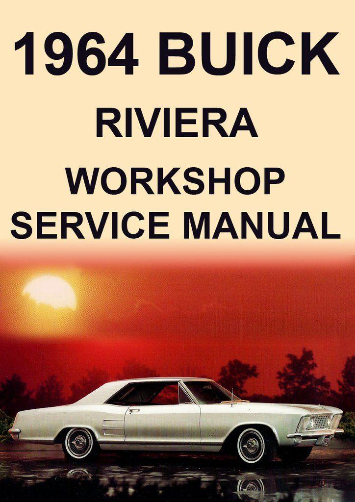 buick riviera 1964 workshop manual carmanualsdirect pinterest rh pinterest com 1999 Buick Riviera 1997 buick riviera supercharged repair manual