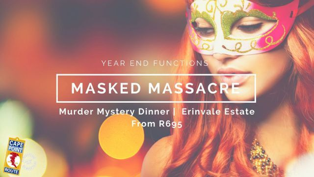 Experience an elegant Masked Murder Mystery Dinner in the heart of the Winelands on a Cape Dutch-style farmstead dating back to the 1700s, the perfect venue for an evening of mystery and magic.  No of persons: Min 15   Max 150