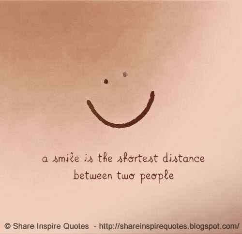 A SMILE is the shortest distance between two people.  #Smile #smilelessons #smileadvice #smilequotes #quotesonsmile #smilequotesandsayings #shortest #distance #two #people #shareinspirequotes #share #inspire #quotes