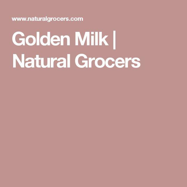 Golden Milk | Natural Grocers