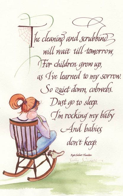 My mom had this poem hanging in our house when I was growing up.. when I had my babies she gifted it on to me!  I have it hanging on my wall now!   LOVE LOVE LOVE