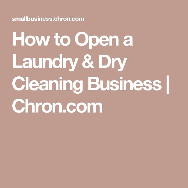 How to Open a Laundry & Dry Cleaning Business | Chron.com