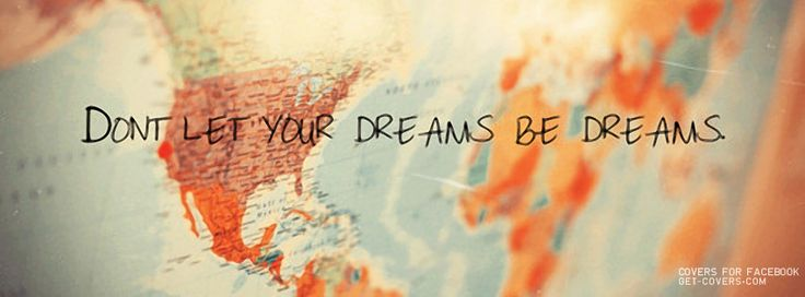 Get this Don't Let Your Dreams Facebook Covers for your profile from Get-Covers.com.