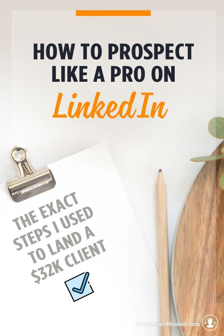 How to really use LinkedIn to get clients. These are the exact steps and tools I used to land my first $32K client.