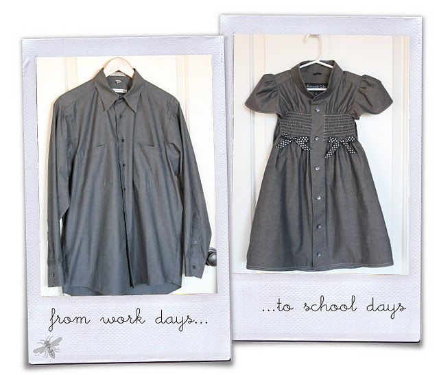 his work shirt to her school dress: Work Shirts, Dresses Shirts, Men Shirts, Men'S Dress Shirts, Old Shirts, School Dresses, Little Girls Dresses, Schools Dresses, Little Girl Dresses