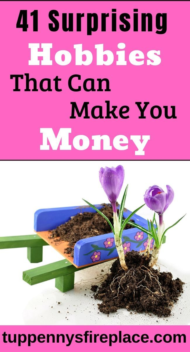 41 Awesome Hobbies That Can Make You Money Right Now – Make Extra Money
