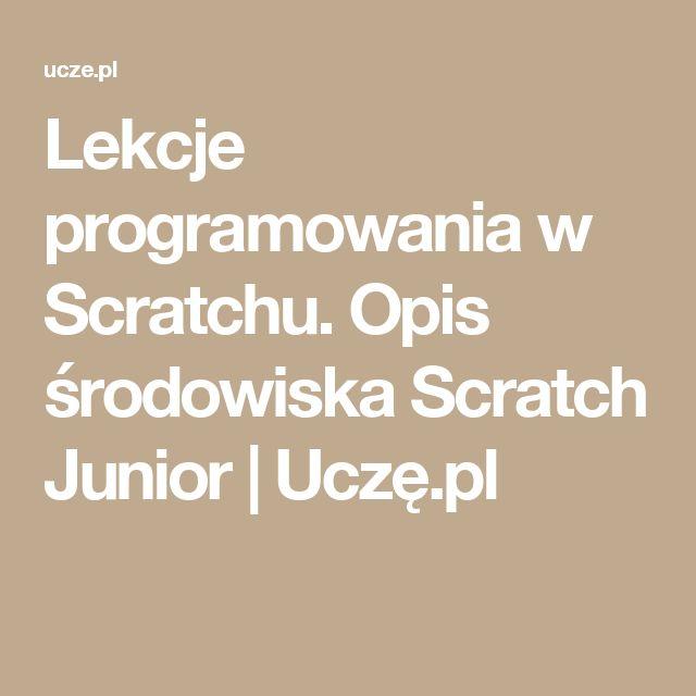 Lekcje programowania w Scratchu. Opis środowiska Scratch Junior   Uczę.pl