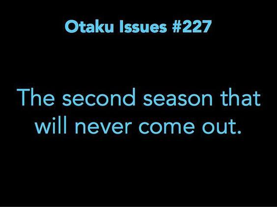 Name an anime that deserves a 2nd season.  #otaku #otakuissues #otakulife