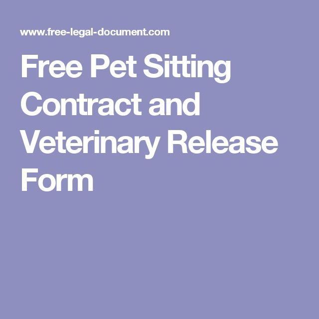Free Pet Sitting Contract and Veterinary Release Form                                                                                                                                                                                 More