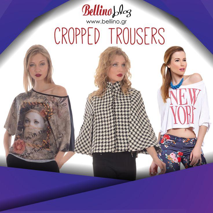 Τα cropped παντελόνια είναι η απόλυτη τάση, διαβάστε πως να τα φορέσετε! http://bellino.gr/blog/cropped-%CF%80%CE%B1%CE%BD%CF%84%CE%B5%CE%BB%CF%8C%CE%BD%CE%B9 #BellinoBlog