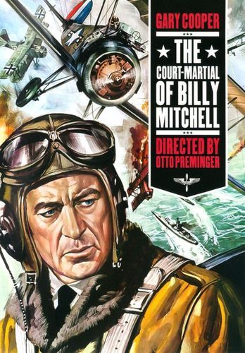 The Court Martial of Billy Mitchell [DVD] [1955]