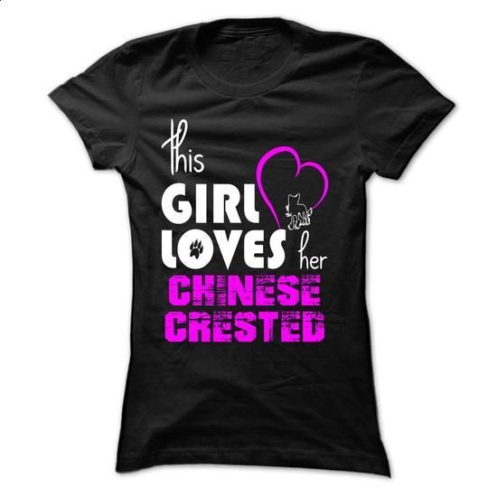 girl loves her Chinese Crested - #sweatshirts #street clothing. SIMILAR ITEMS => https://www.sunfrog.com/Pets/girl-loves-her-Chinese-Crested-Black-8i8d-Ladies.html?60505