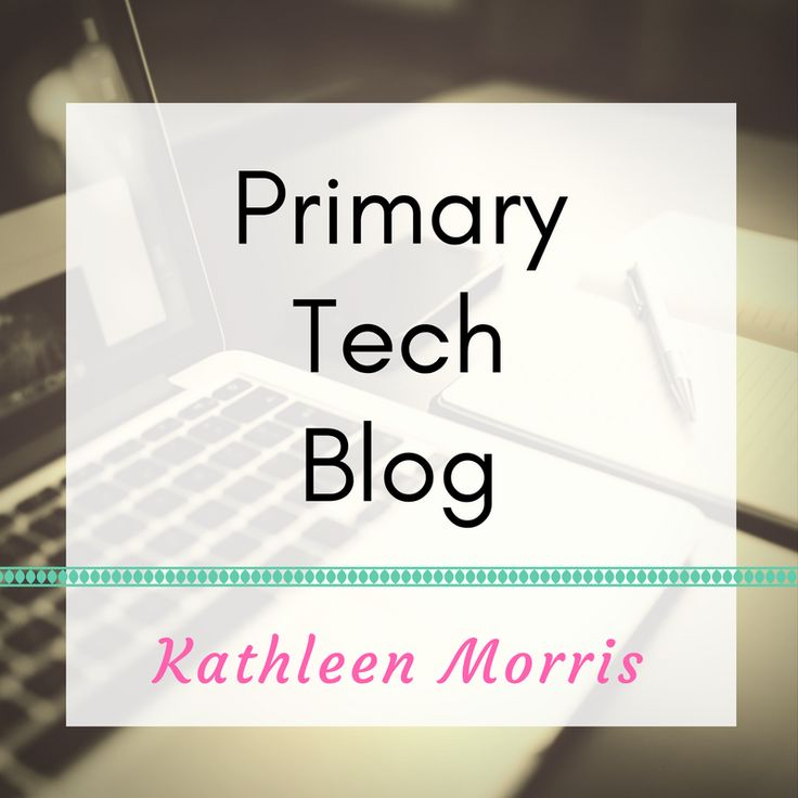 Primary Tech is a blog written by teacher, Kathleen Morris, about educational blogging, global collaboration and technology integration.