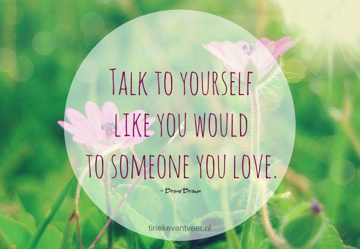 Lief zijn tegen jezelf - ook met woorden