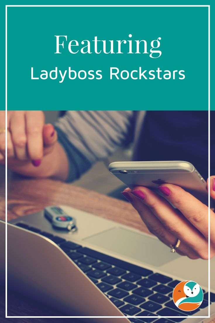 """I run a feature series on women entrepreneurs, which I call """"Ladyboss Rockstars"""".  Read more on the blog."""