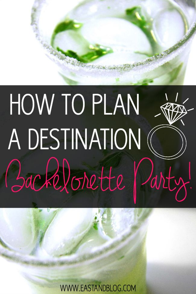 How to Plan a Destination Bachelorette Party #bachelorette #wedding #bride via @eastandblog