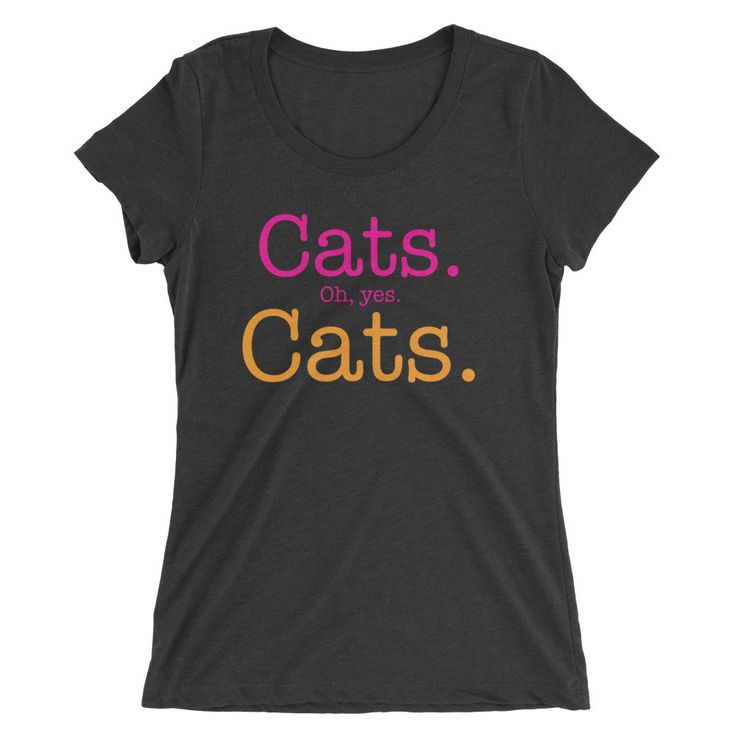 Cats oh Yes Cats Ladies' Short sleeve t-shirt