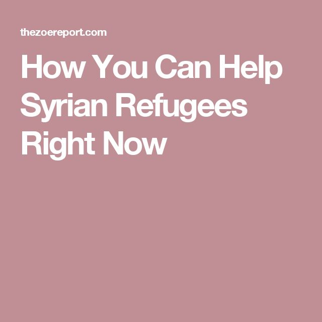 How You Can Help Syrian Refugees Right Now