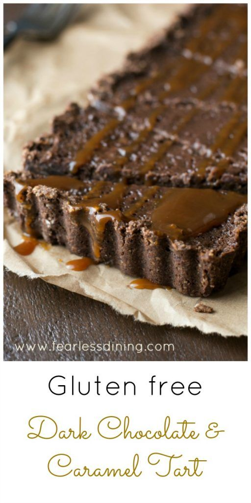 Gluten Free Dark Chocolate and Caramel Tart is perfect for any chocoholic! Found at http://www.fearlessdining.com