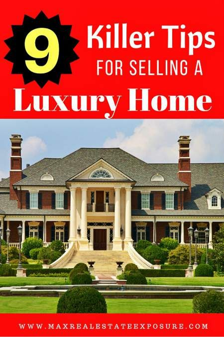 See the best tips for selling a luxury home. Knowing how to sell luxury real estate can go a long way to achieving success with a high-end property. http://www.maxrealestateexposure.com/tips-selling-luxury-home/