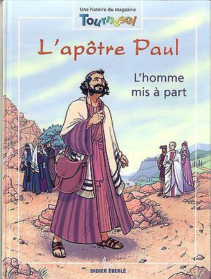 BD Apôtre Paul RELIGION Didier Eberlé Tournesol Lecture bible 2003