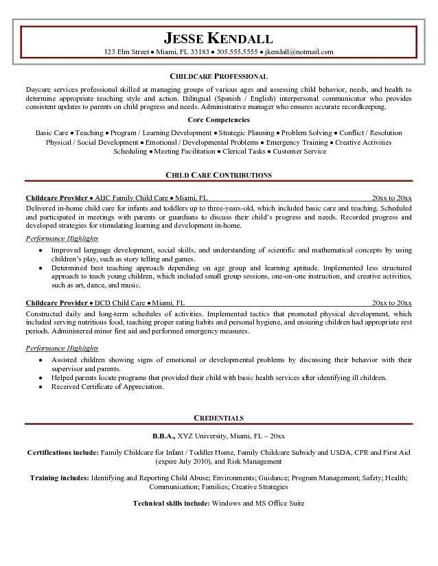 resume sample of a childcare provider with experience managing groups of various ages and assessing child behavior needs and health to determine